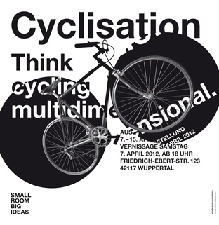 © 2012 Small Room Big Ideas - Cyclisation. Think cycling multidimensional.
